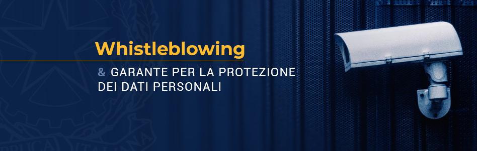 Whistleblowing: il Garante Privacy si pronuncia sulle Linee guida ANAC