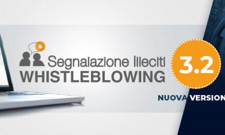 Segnalazione Illeciti – Whistleblowing: nuove funzionalità per la gestione delle segnalazioni