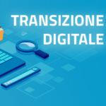 Pianificare la Transizione Digitale: strumenti, obiettivi e sanzioni
