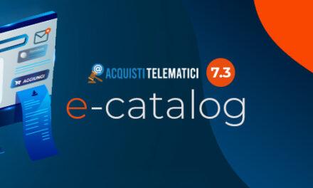 L'e-Catalog e la semplificazione dell'e-Procurement in Acquisti Telematici 7.3